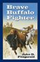 BraveBuffaloFighterCover_0